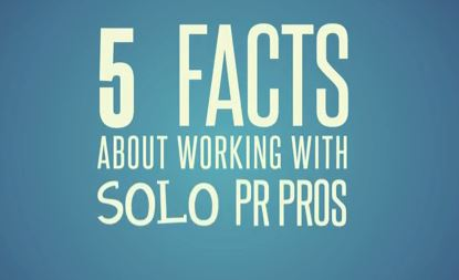 5 Facts About Working with Solo PR Pros